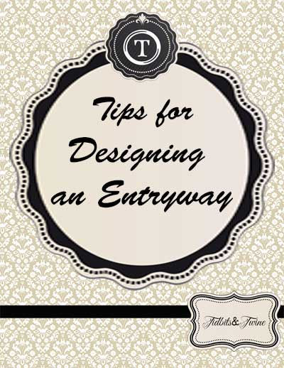 Tidbits&Twine - Tips for Designing an Entryway