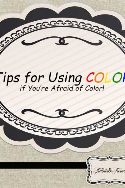 How to Add Color (if You're Afraid to Use Color)