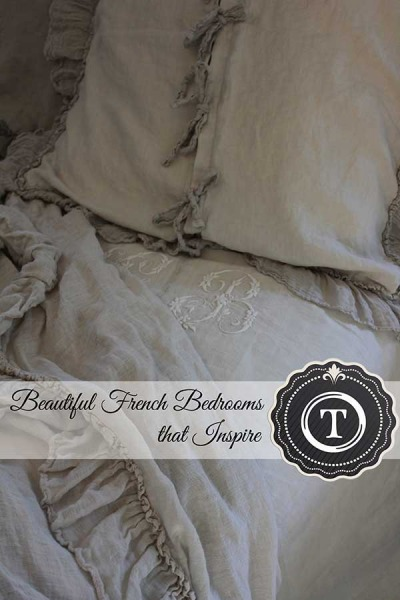 Romantic French Bedrooms – Naturally Neutral