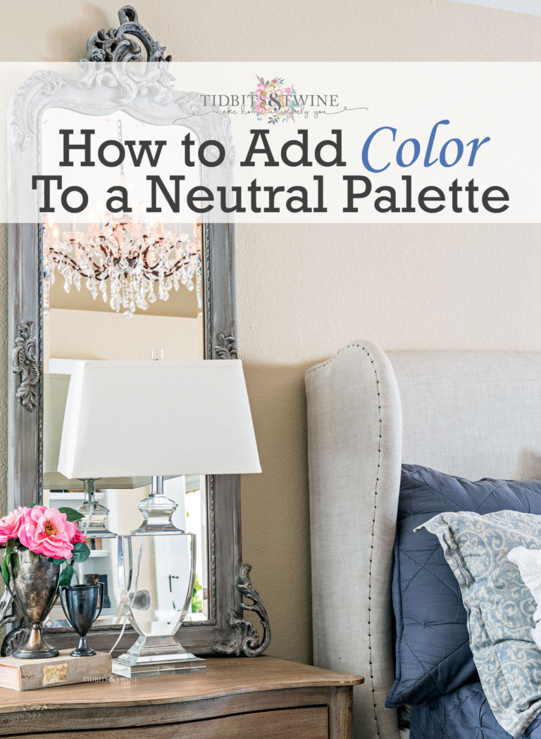 How to Add Color to a Neutral Palette
