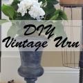 DIY Vintage Urn - Pinterest