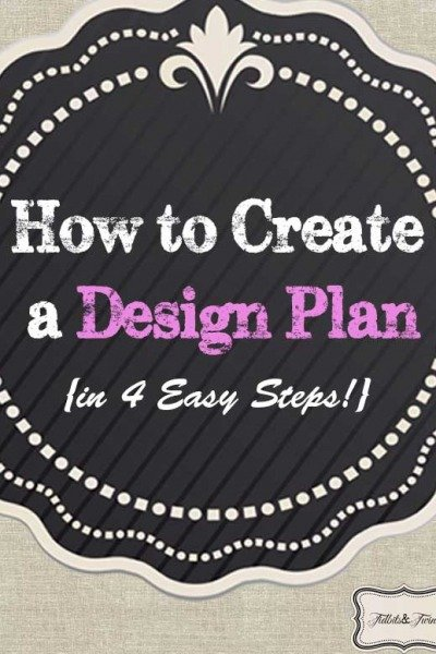 Creating a Design Plan in 4 Easy Steps
