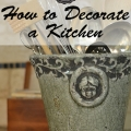 Tidbits&Twine - How to Decorate a Kitchen