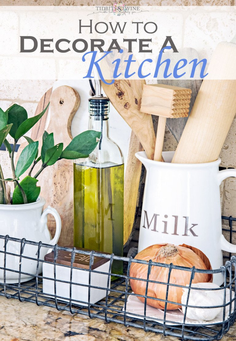 How to Decorate a Kitchen – Stylish & Practical Ways to Accessorize Your Space