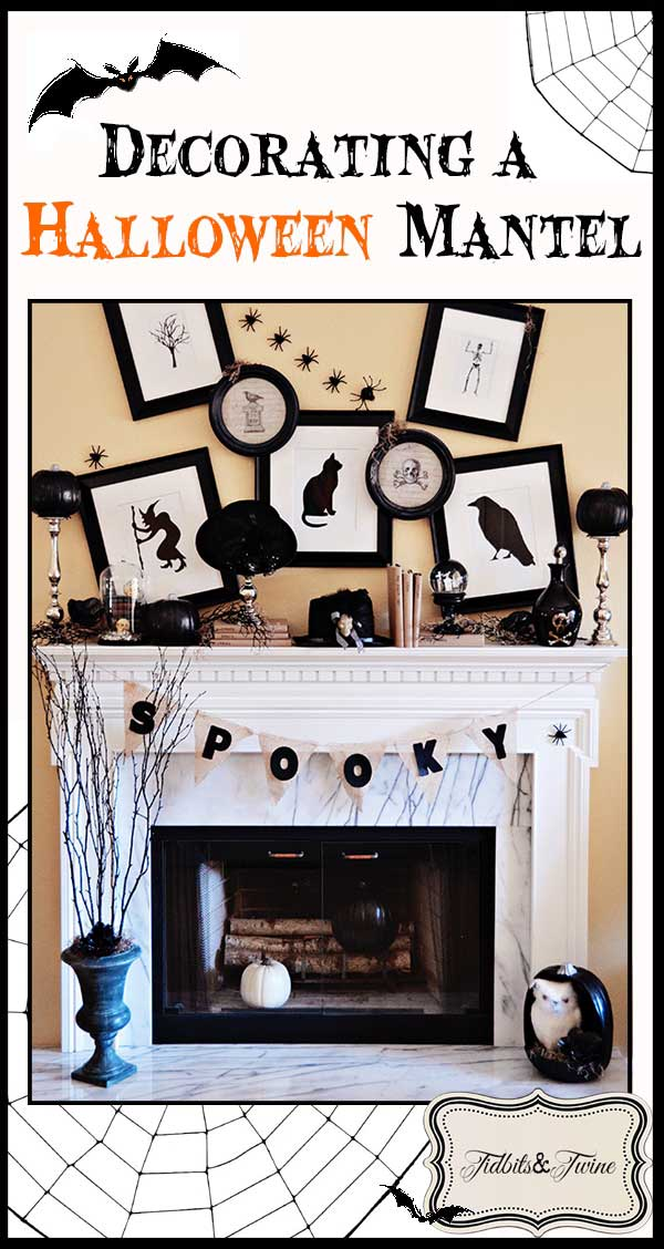 Tidbits&Twine Decorating a Halloween Mantel