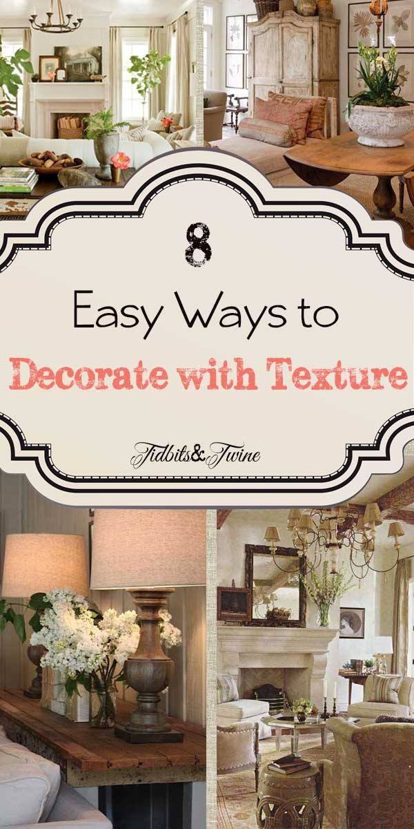 Adding Texture to Your Home {8 Easy Ways}