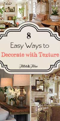 Adding Texture to Your Home