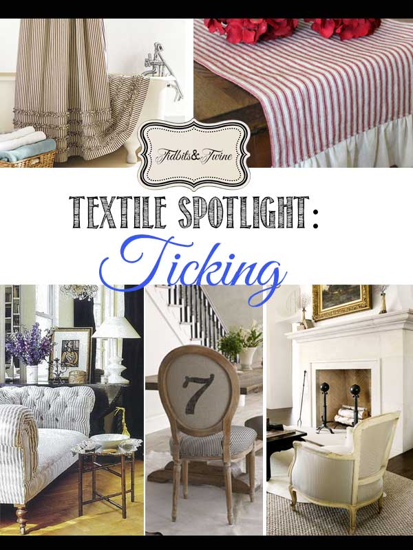Textile Spotlight The Ticking Trend Tidbits Twine