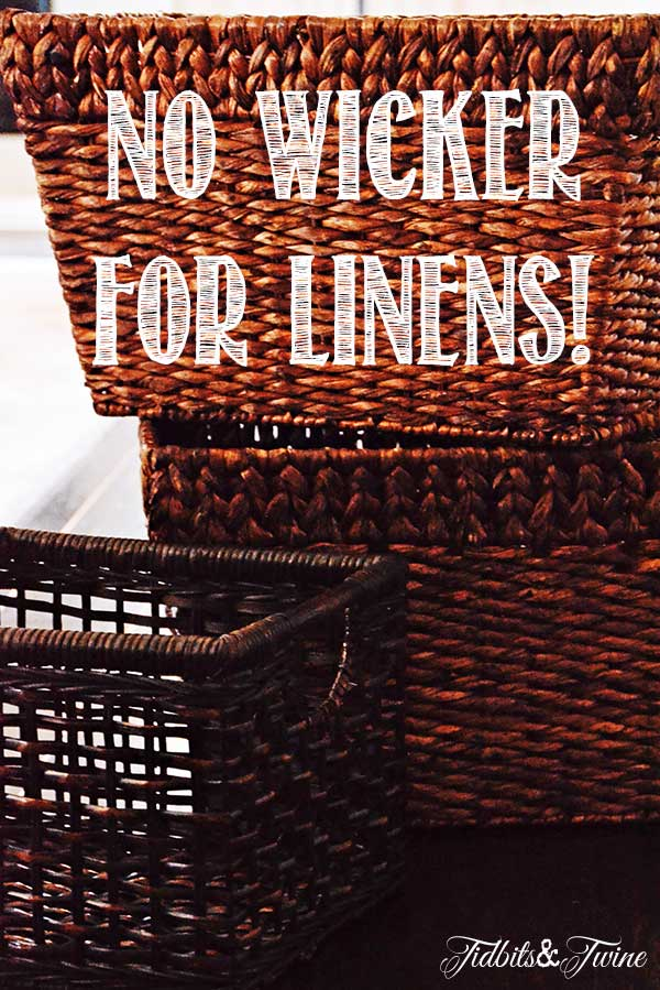 Tidbits&Twine-No-Wicker-for-Linens