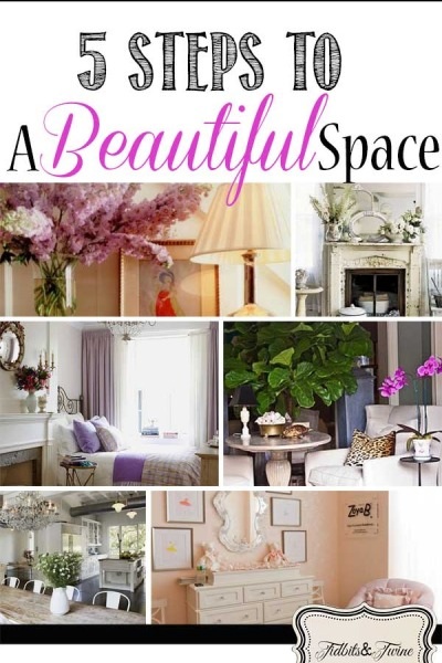 5 Steps to a Beautiful Space