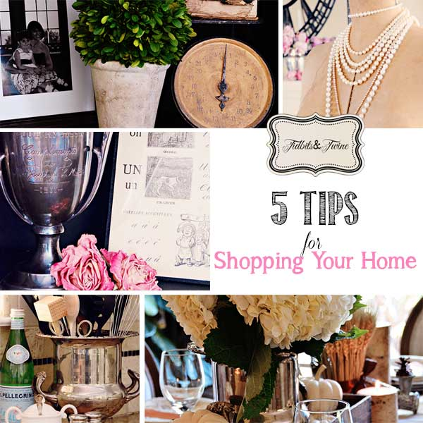 TIDBITS-&-TWINE---5-Tips-for-Shopping-Your-Home