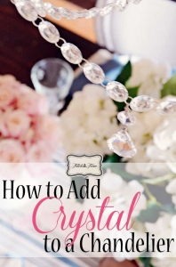 How to Add Crystal to a Chandelier