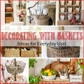 TIDBITS-&-TWINE---Decorating-with-Baskets