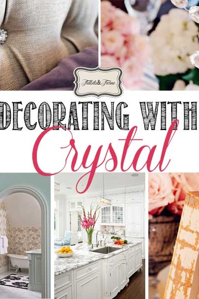 Decorating with Crystal Accents