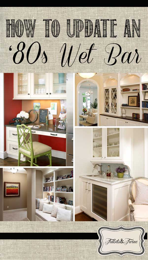 TIDBITS-&-TWINE---9-Ideas-for-Updating-a-Wet-Bar