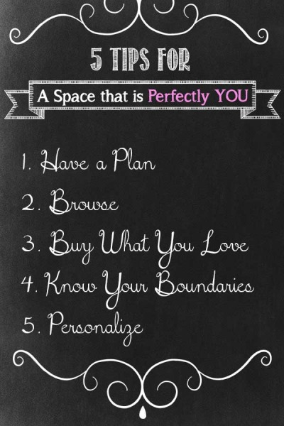 5 Tips for a Space that is Perfectly You