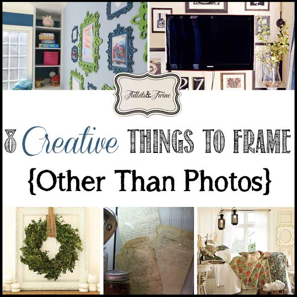 8 Things You can Frame {Other Than Photos}