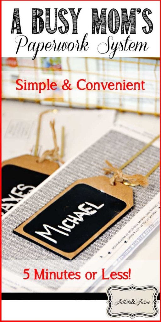 A busy mom's guide simple way of organizing paperwork in just 5 minutes or less!