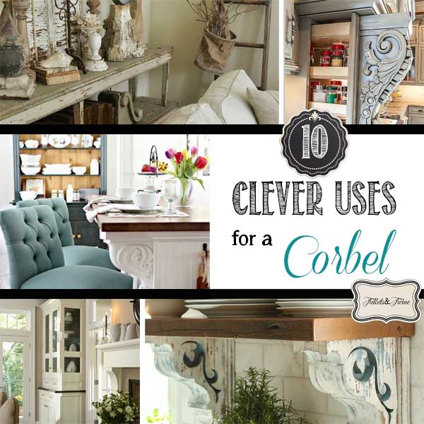 10 Clever Uses For Corbels Around The House