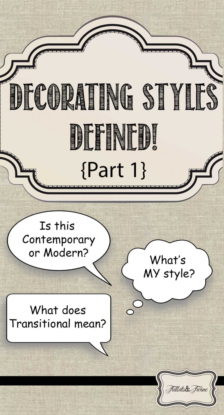 Decorating Styles Defined {Part 1}