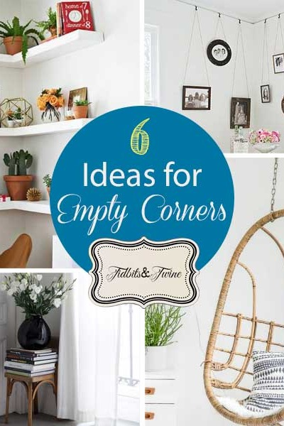 6 Small-Scale Decorating Ideas for Empty Corner Spaces