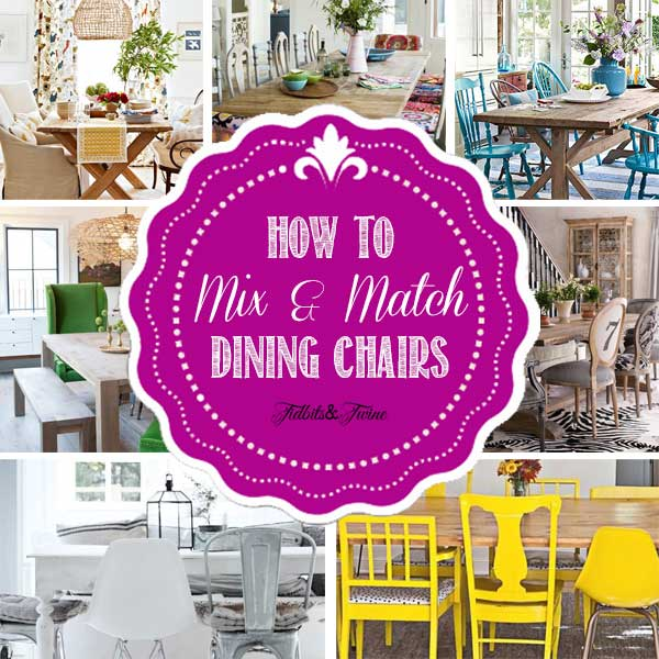 8 Ways to Mix and Match Dining Chairs collage graphic