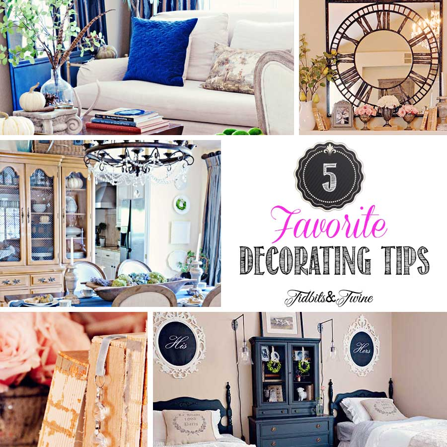 TIDBITS&TWINE---5-Favorite-Decorating-Tips