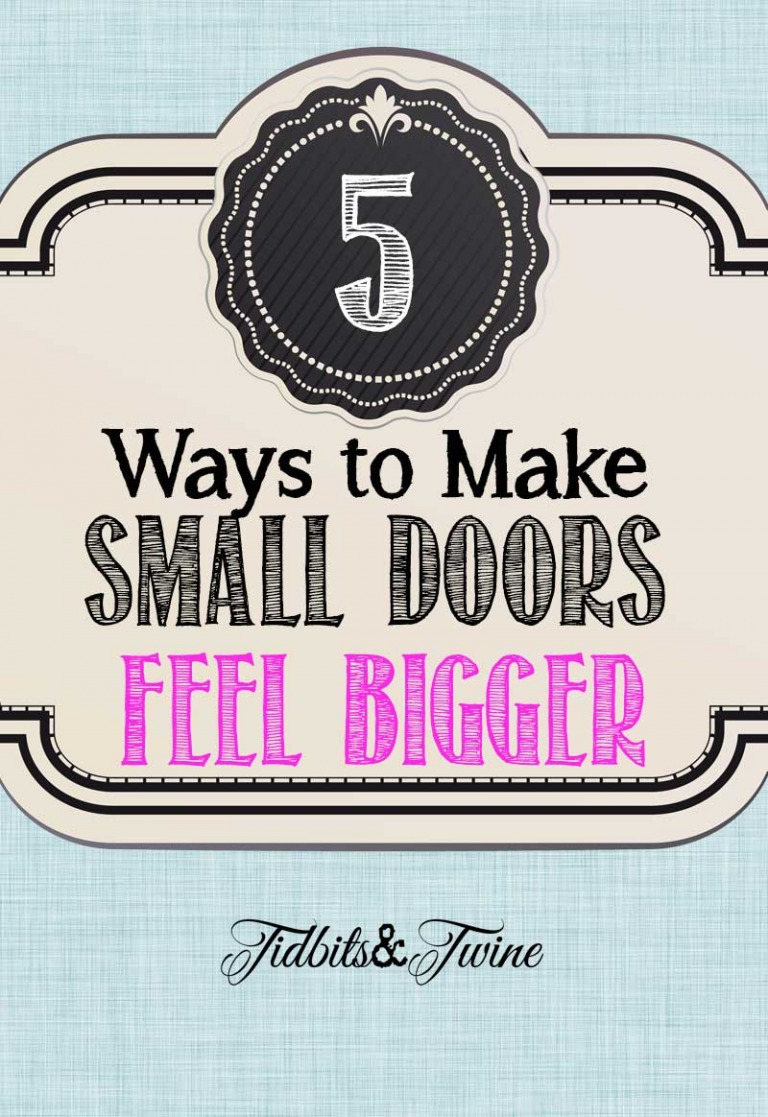 5 Ways to Make Small Doors Feel Bigger