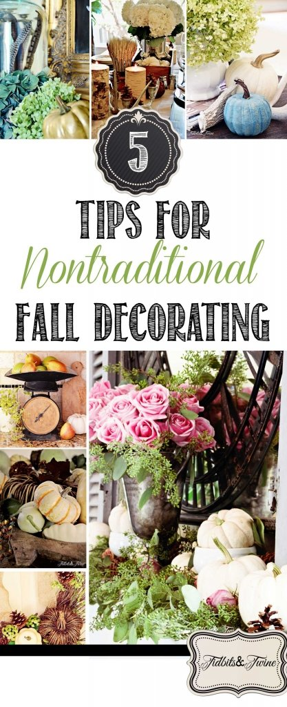 TIDBITS-&-TWINE---5-Tips-for-Nontraditional-Fall-Home-Decorating