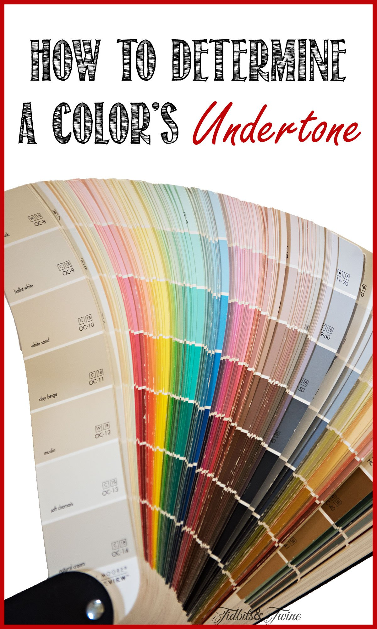 TIDBITS&TWINE-How-to-Find-the-Undertone-of-a-Color