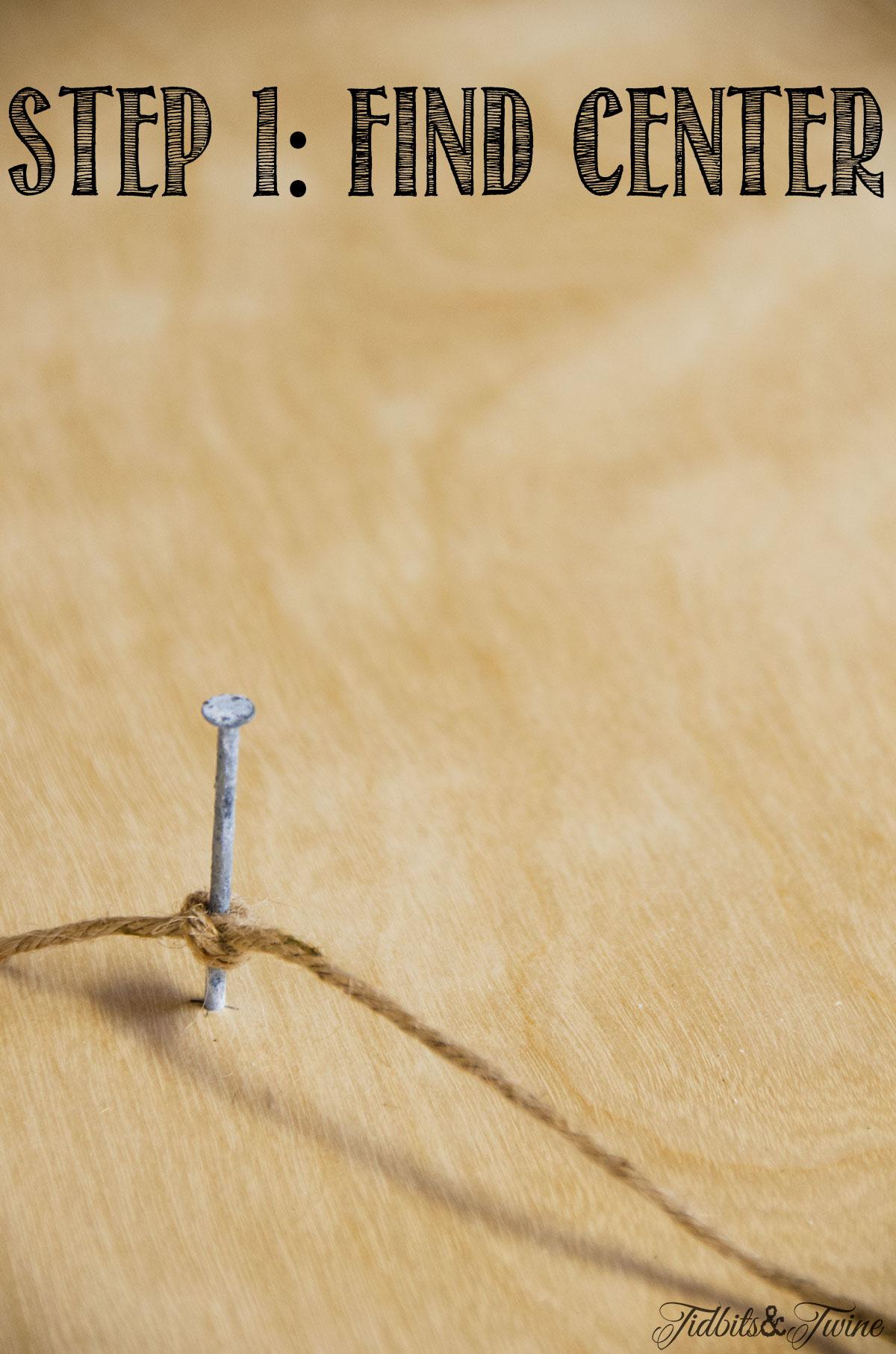 Tidbits&Twine-How-to-Make-a-Perfect-Circle-Step-1-Nail