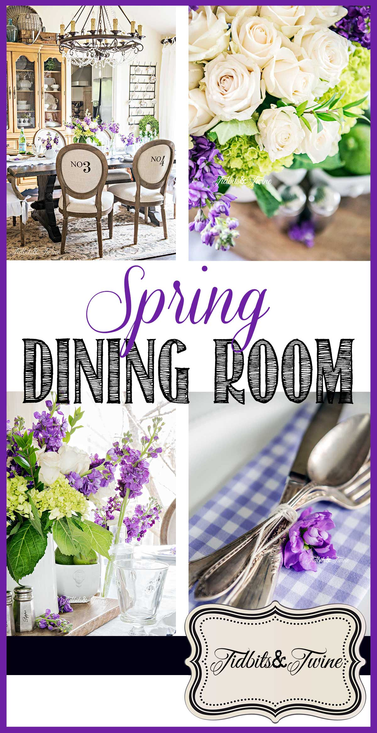 Tidbits&Twine spring french dining room with purple green and white flowers