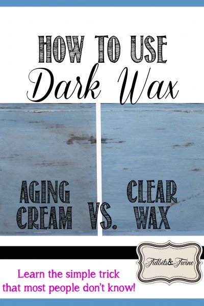 How to Use Dark Wax {Video Tutorial}