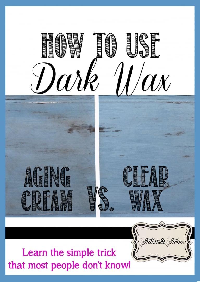 How to Use Dark Wax {Video Tutorial}