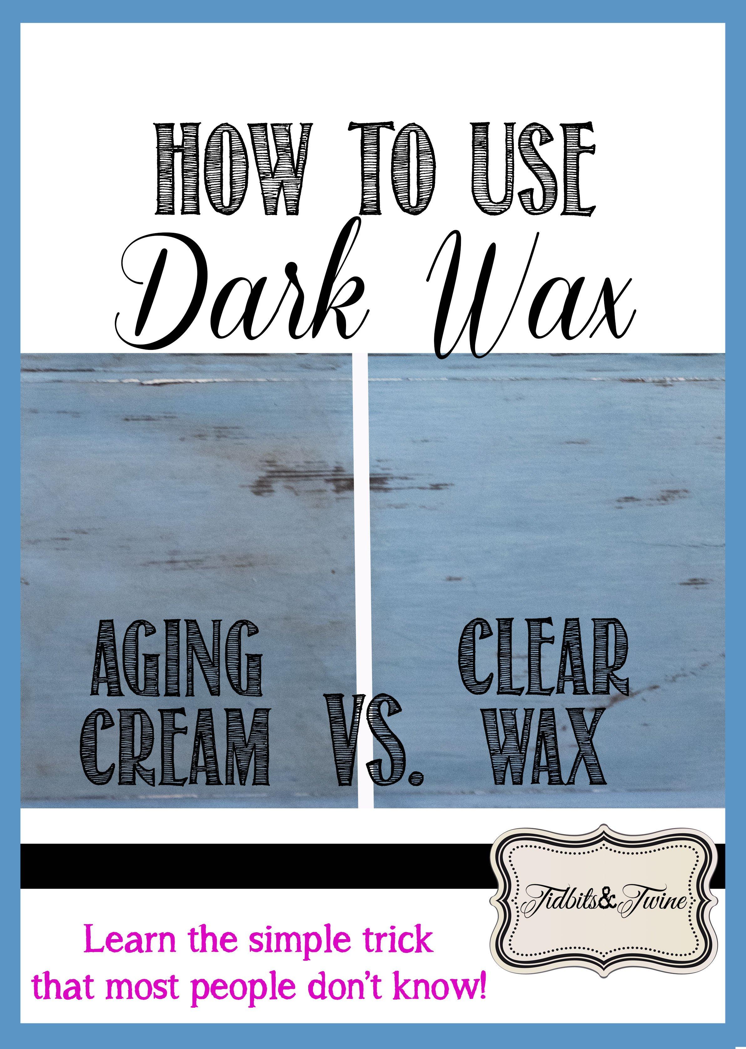 Learn to use dark wax like a pro!