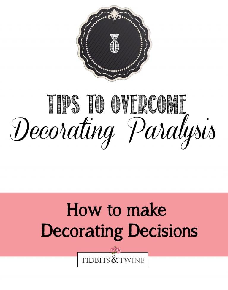 Overcoming Decorating Paralysis