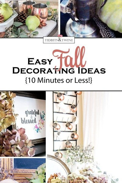 Easy Fall Decorating Ideas – 10 Minutes or Less