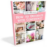 How to Decorate with Confidence - Ebook from Tidbits&Twine