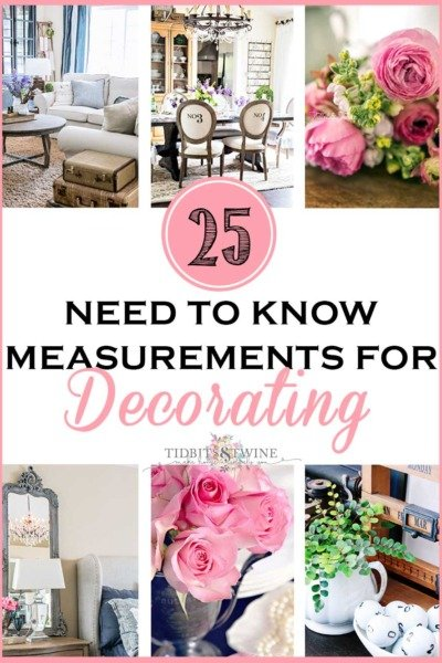 25 Need to Know Measurements for Decorating!