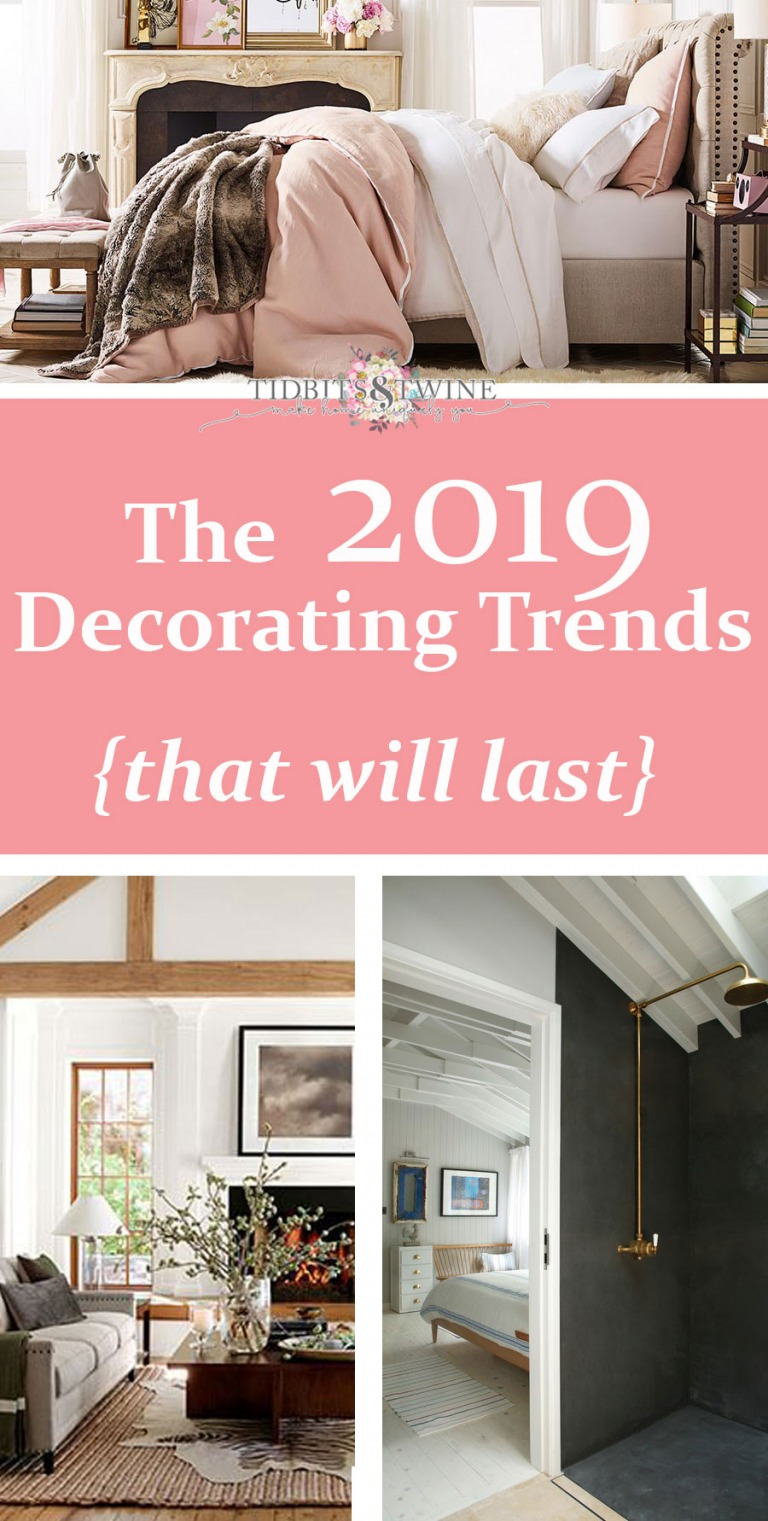The 2019 Decorating Trends {that will last}