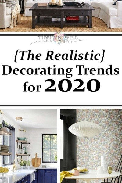 The 2020 Home Decor Trends {for the average person}