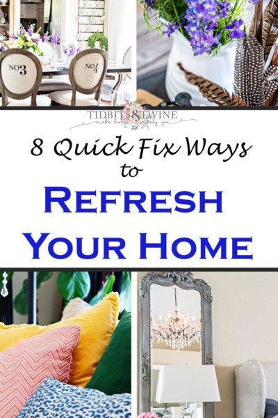 8 Quick Fixes to Refresh Your Home