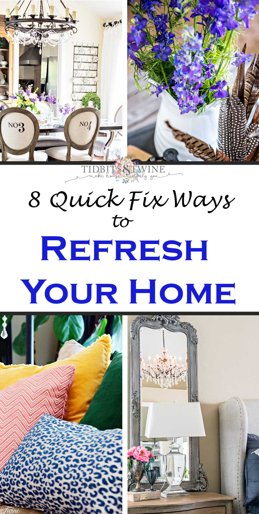 How to Refresh Your Home