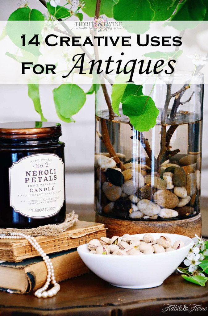 14 creative uses for antiques