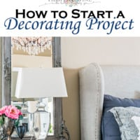 How to Start a Decorating Project - Tidbits and Twine