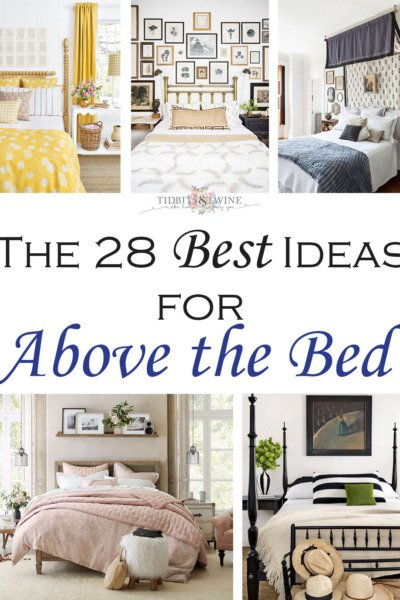28 {Best} Ideas for Decorating Above the Bed