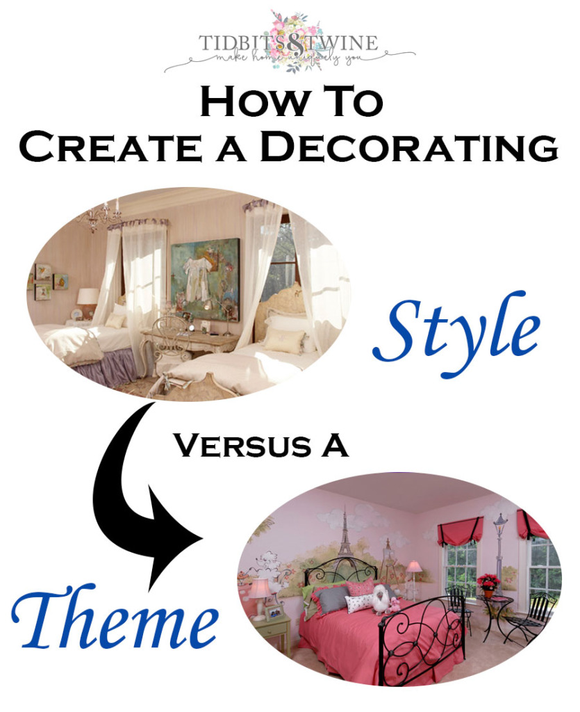 Tidbits and Twine - How to Create a Decorating Style versus a Theme