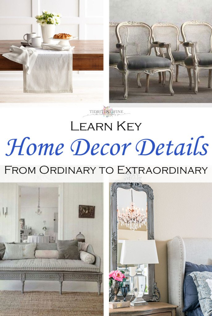 TIDBITS&TWINE - Learn key home decor details to transform from ordinary to extraordinary
