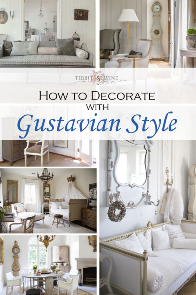 Tidbits&Twine - How to Decorate with Gustavian Style