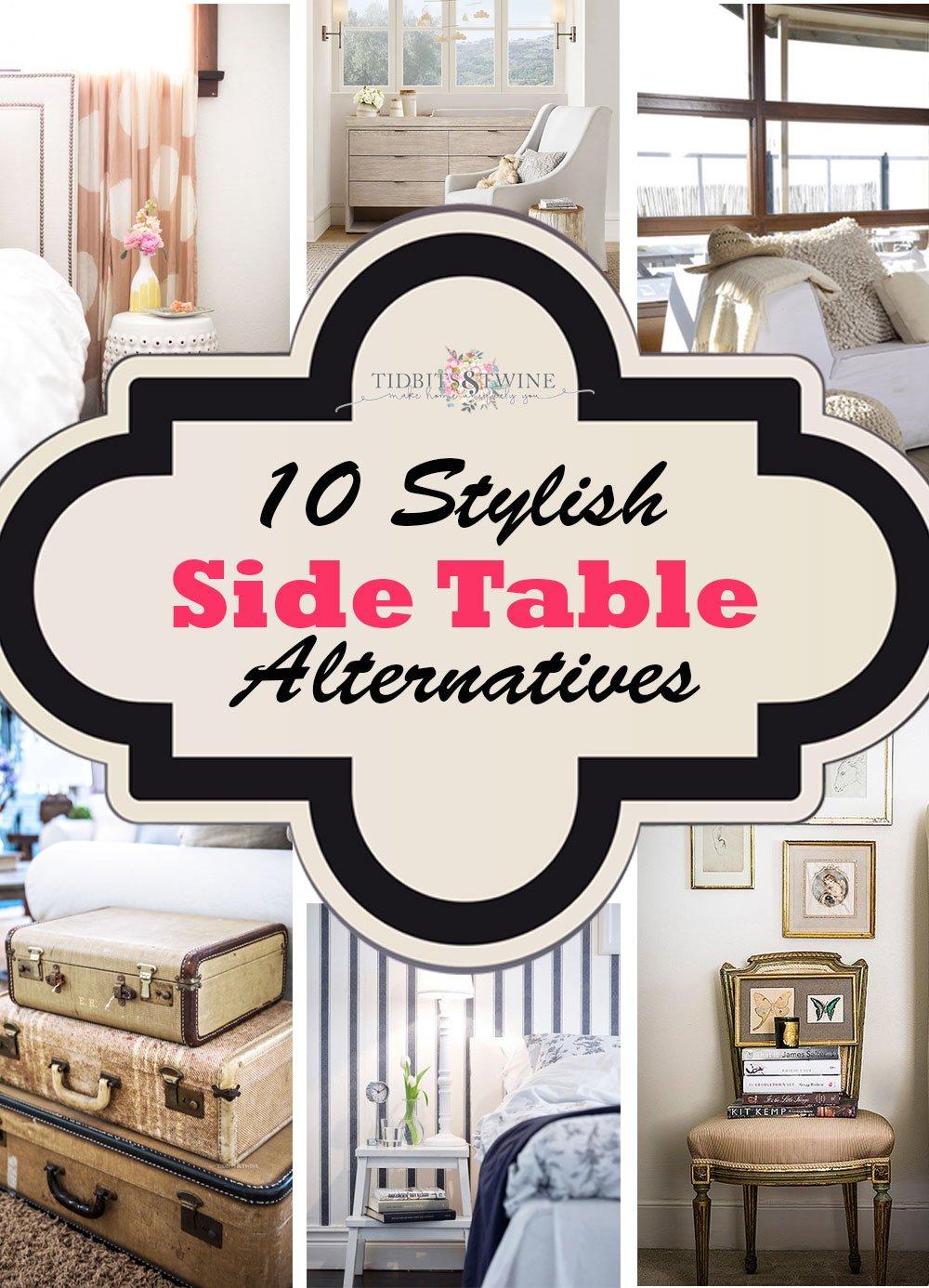 10 Stylish Side Table Alternatives Tidbits Twine